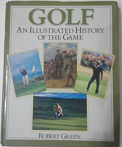Golf: An Illustrated History of the Game