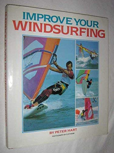 9780002183017: Improve Your Windsurfing