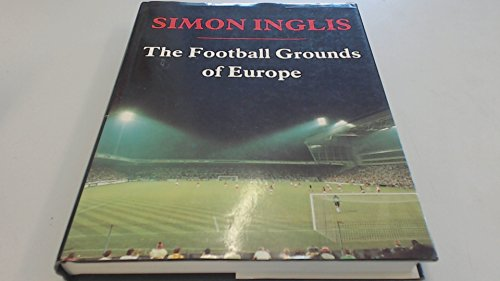 9780002183055: The Football Grounds of Europe