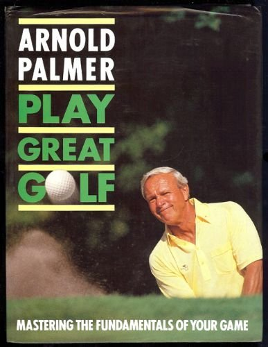 9780002183123: Play Great Golf
