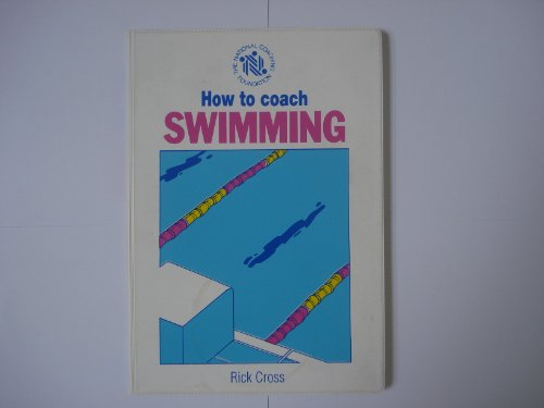9780002183215: How to Coach Swimming