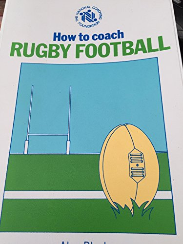 9780002183253: How to Coach Rugby Football