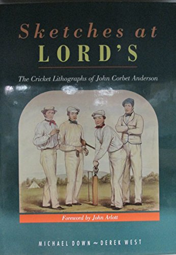 9780002183420: Sketches at Lord's: the cricket lithographs of John Corbet Anderson
