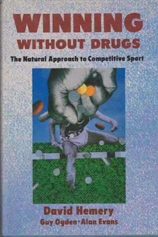 9780002183499: Winning Without Drugs: The Natural Approach to Competitive Sport
