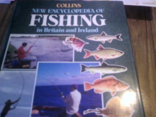 9780002183543: New Encyclopaedia of Fishing in Britain and Ireland