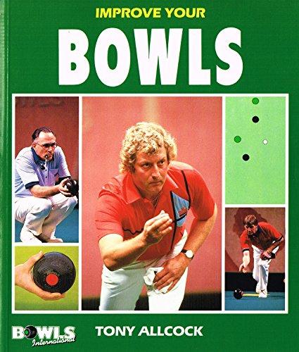 9780002183628: Improve Your Bowls