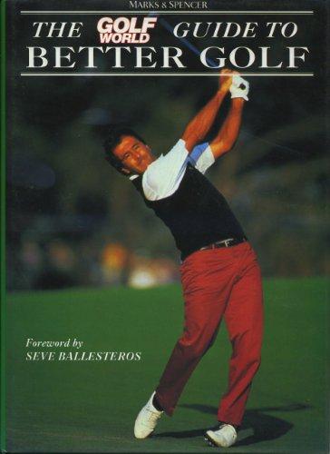 9780002183895: Golf World Guide to Better Golf