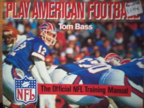9780002183970: Play American Football: The Official NFL Training Manual