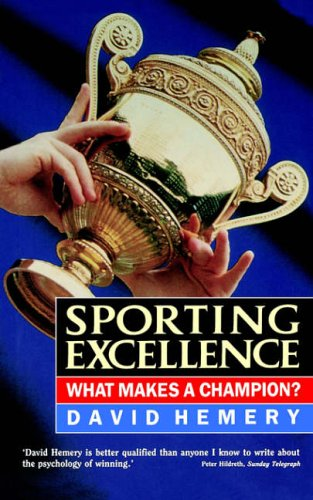 9780002183987: Sporting Excellence: What Makes a Champion?
