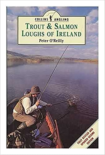 Trout and Salmon Loughs of Ireland (9780002184151) by Peter O'Reilly