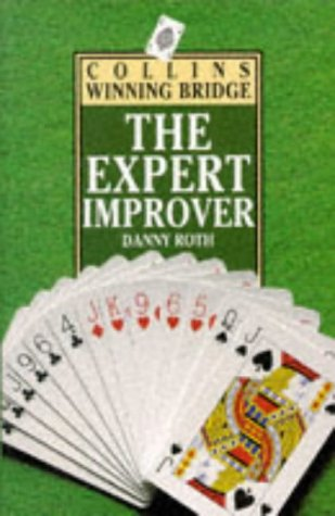 9780002184380: Bridge: The Expert Improver (Collins Winning Bridge)