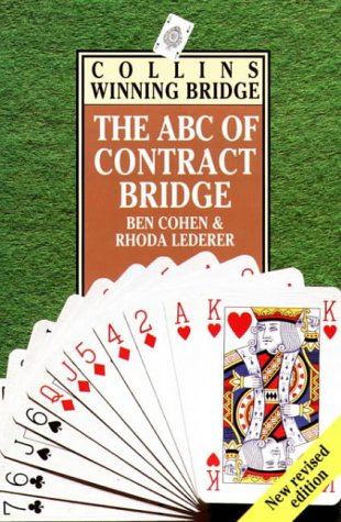 9780002184427: Collins ABC Winning Bridge: Being a Complete Outline of the Acol Bidding System and the Card Play of Contract Bridge, Especially Prepared for Beginners (Collins winning bridge)