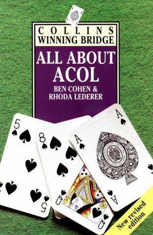 9780002184434: All About Acol (Collins winning bridge)