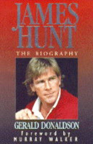 9780002184687: James Hunt: The Biography