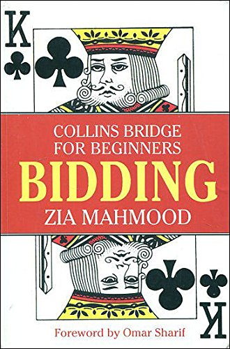 Bridge for Beginners: Bidding (Collins bridge for: Mahmood, Zia and