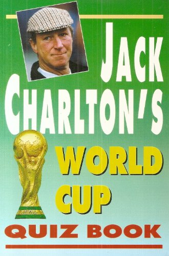 9780002184755: Jack Charlton's World Cup Quizbook