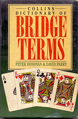9780002184762: Collins Dictionary of Bridge Terms