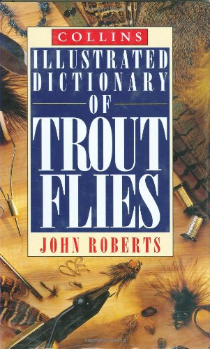9780002184915: Collins Illustrated Dictionary of Trout Flies