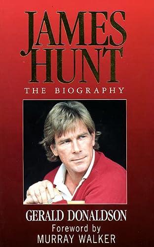 9780002184939: James Hunt: The Biography