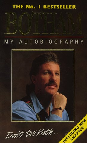 9780002184946: Botham: My Autobiography (Don't Tell Kath)