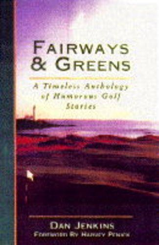 9780002184984: Fairways and Greens