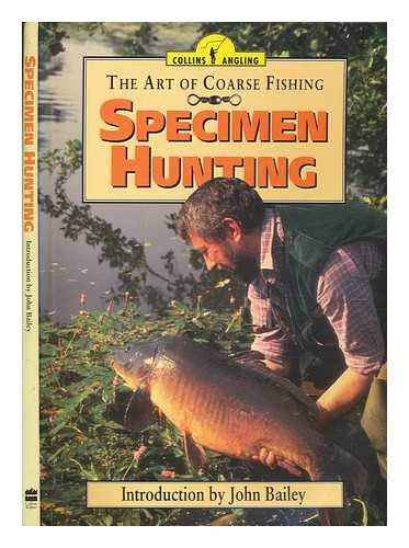9780002185127: Specimen Hunting (Art of Coarse Fishing)