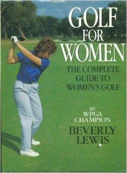 Winning Golf for Women: Lewis, Beverly