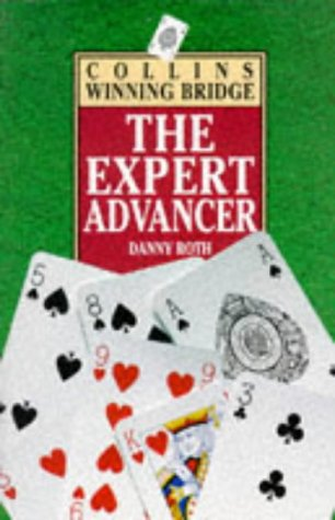 9780002185301: The Expert Advancer (Collins winning bridge)