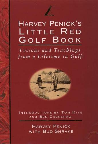 9780002185387: Harvey Penick's Little Red Golf Book: Lessons and Teachings from a Lifetime in Golf