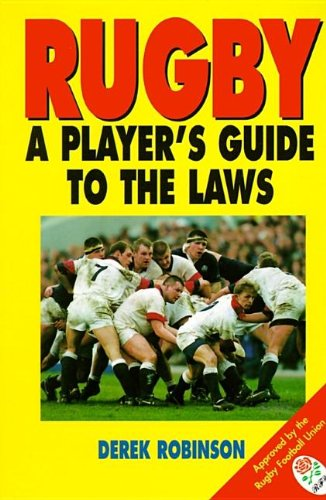 9780002187008: Rugby: A Player's Guide to the Laws
