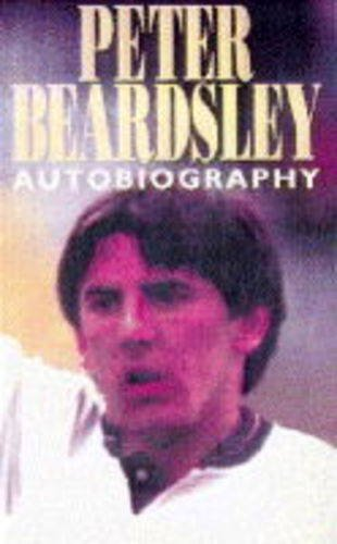9780002187046: Peter Beardsley: My Life Story