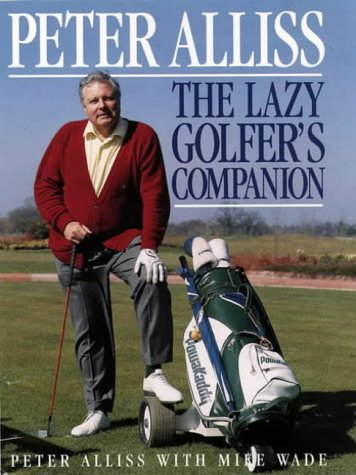 9780002187084: The Lazy Golfer's Companion