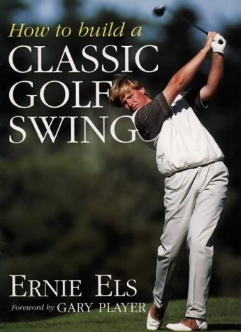 9780002187121: How to Build a Classic Golf Swing