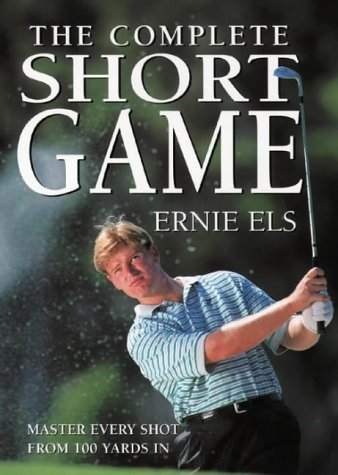 9780002187169: THE COMPLETE SHORT GAME.