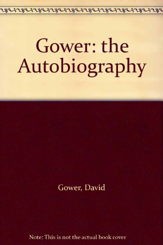 9780002187190: Gower: The Autobiography