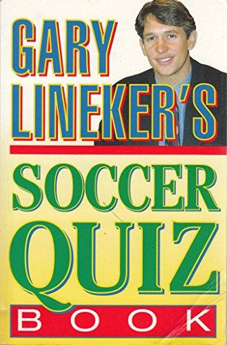 9780002187206: Gary Lineker's Soccer Quiz Book
