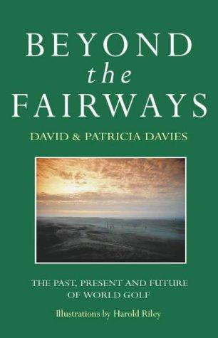 9780002187251: Beyond the Fairways