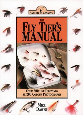9780002187282: The Fly Tier's Manual (Collins Angling)