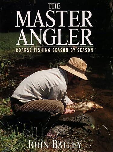 9780002187343: The Master Angler