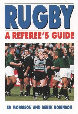 9780002187541: Rugby: A Referee's Guide
