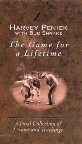 9780002187572: The Game for a Lifetime: A Final Collection of Lessons and Teachings