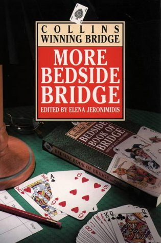 9780002187640: More Bedside Bridge (Collins Winning Bridge)