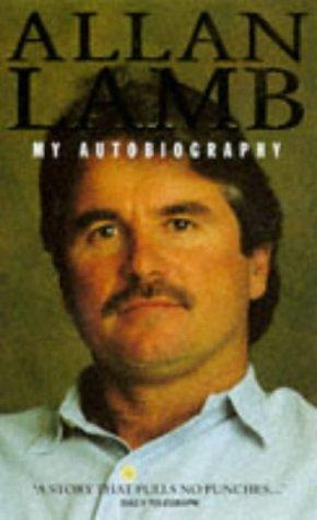 9780002187824: Allan Lamb: My Autobiography