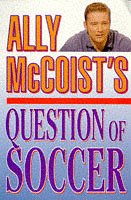 9780002187855: Ally McCoist's Question of Soccer
