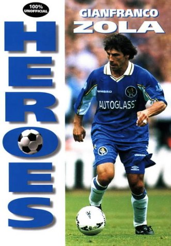 9780002188180: Heroes - Gianfranco Zola (Soccer Heroes)