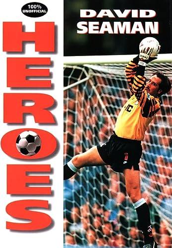 9780002188203: David Seaman (Soccer Heroes)