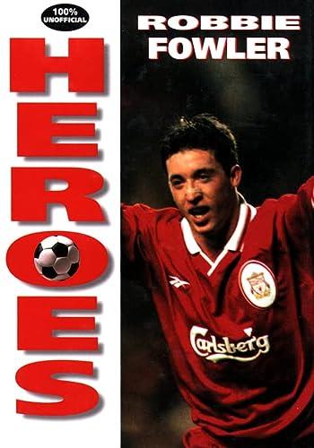 9780002188210: Robbie Fowler (Soccer Heroes)