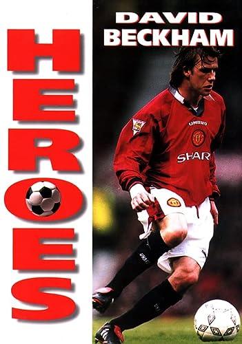9780002188234: Heroes – David Beckham (Soccer Heroes)