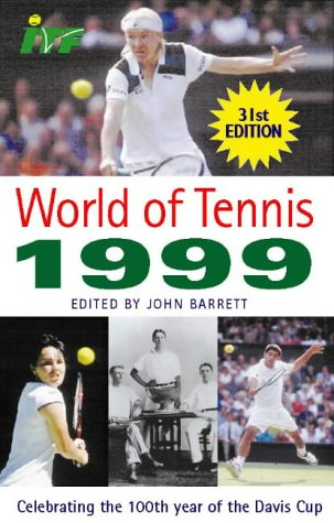 9780002188623: World of Tennis 1999: Celebrating the 100th Year of Davis Cup