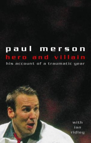9780002188951: Hero and Villain: A Year in the Life of Paul Merson